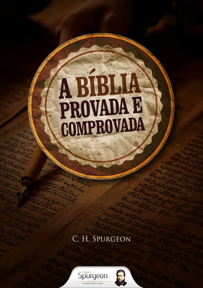 Book Cover: A Bíblia Provada e Comprovada - Spurgeon