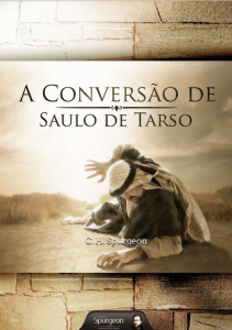 Book Cover: A Conversão de Saulo - Spurgeon