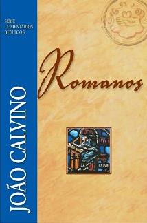 Book Cover: Romanos (Comentário Bíblico) - João Calvino