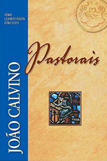 Book Cover: Pastorais (Comentário Bíblico) - João Calvino