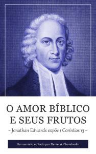 O Amor Bíblico e seus Frutos - Jonathan Edwards